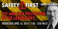 Webinar: Eye and Face Protection in the Laboratory