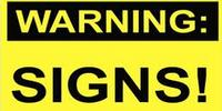 Use Warning Signs to Designate Particular Hazards