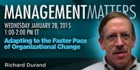 Webinar: Adapting to the Faster Pace of Organizational Change