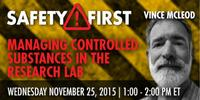 Webinar: Managing Controlled Substances in the Research Lab