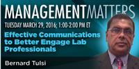 Webinar: Effective Communications to Better Engage Lab Professionals