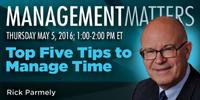 Webinar: Top Five Tips to Manage Time