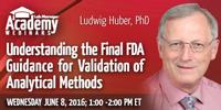 Webinar: Understanding the Final FDA Guidance for Validation of Analytical Methods