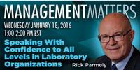 Webinar: Speaking with Confidence to All Levels in Laboratory Organizations