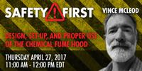 Webinar: Design, Set-up, and Proper Use of the Chemical Fume Hood