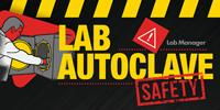 Lab Autoclave Safety