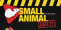 Working Safely with Small Animals
