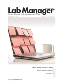 Are You Ignoring the IT Needs of Your Lab? Magazine Issue Cover